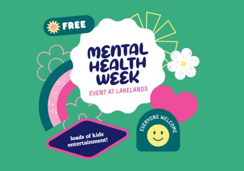 Lakelands Mental Health Week